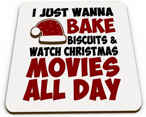 I Just Wanna Bake Biscuits and Watch Movies All Day Funny Christmas Novelty Glossy Mug Coaster